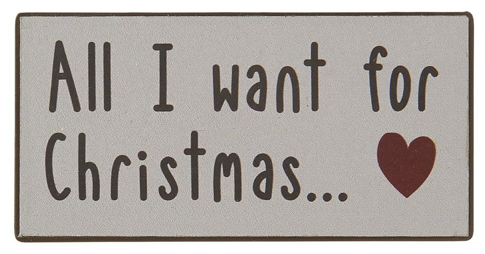 Ib Laursen Magnet All I want for Christmas