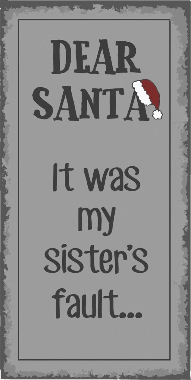 Ib Laursen Magnet Dear Santa It was my sister's fault