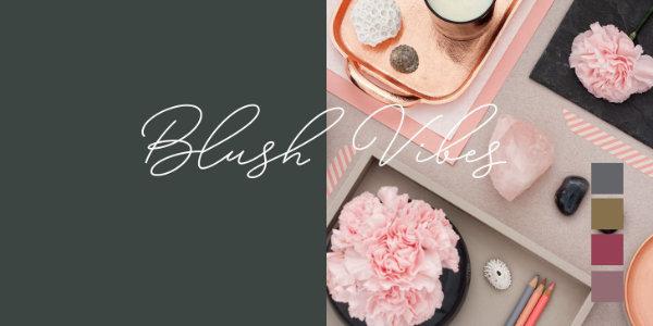 Blush Vibes